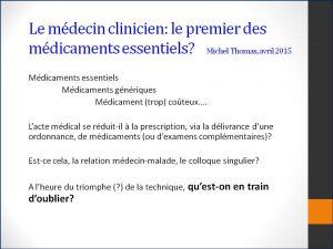 Pr_Michel_THOMAS_Le médecin clinicien 1° des méd ess_18-04-2015
